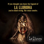 La Llarona HHN 2012
