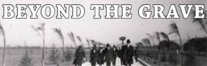 beyond the grave tour 2013