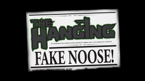 The Hanging: Fake Noose