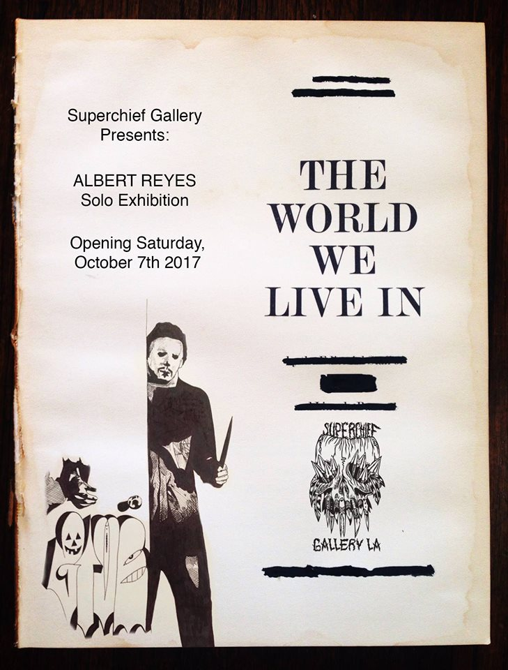 Albert reyes exhibition the world we live in hollywood gothique the creator is artist albert reyes who maintains a back yard haunt year round available for viewing by invitation stopboris Gallery