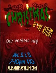 All Saints Lunatic Asylum Christmas as the Asylum