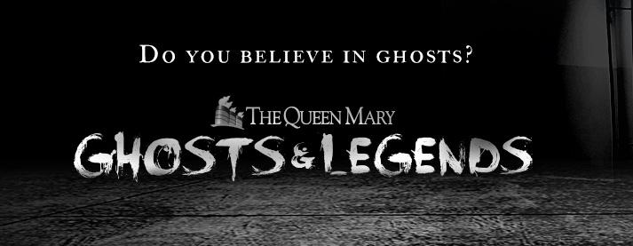 Queen Mary Ghosts & Legends title crop