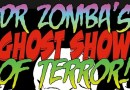 Just back from Dr Zomba's Ghost Show preview