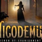 Nicodemus: Demon of Evanishment trailer