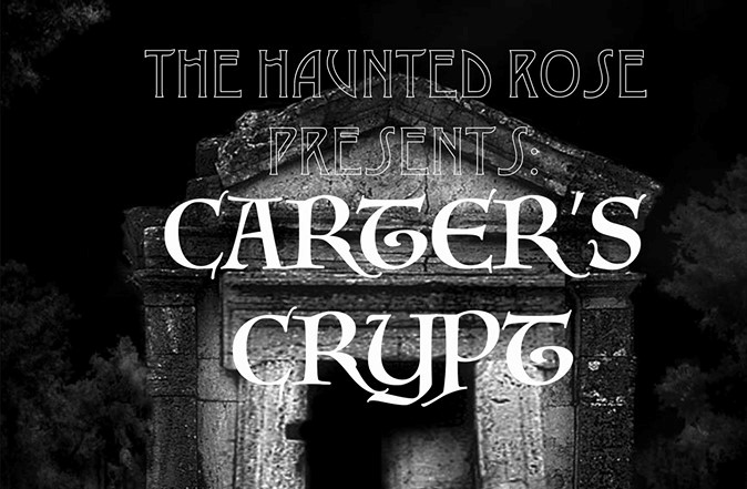 Haunted Rose 2019 Carter's Crypt