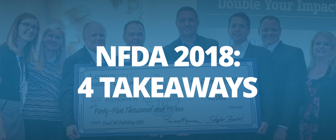 NFDA 2018: Four Takeaways