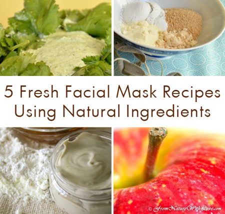 Five Fresh Facial Mask Recipes Using Natural Ingredients | The Natural Beauty Workshop