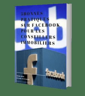 E-book 5 bonnes pratiques sur Facebook pour les conseillers immobiliers
