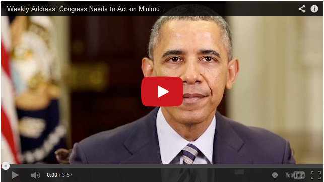 President Obama's Weekly Address: Congress Needs to Act on Minimum Wage