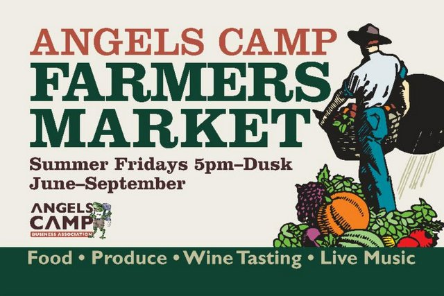 Angels Camp Farmers Market Friday, July 10th 5pm – Dusk Utica Park