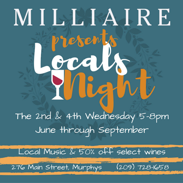 "Hey Neighbors! ""Locals Night"" at Milliaire Winery starts Wednesday June 8th at 6pm!"