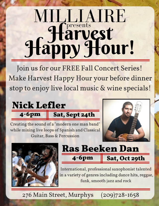 Enjoy Harvest Happy Hour At Milliaire Winery This Weekend