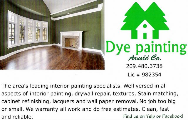Call Dye Painting For Your Painting Needs!!  209.480.3738