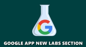 Google App gets a Labs Section with Experimental Features