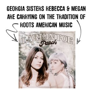 Georgia sisters Rebecca & Megan are carrying on the tradition of roots American music