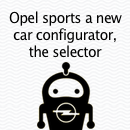 "Get on the fast lane to your new car. To shorten the lengthy process of age-old car configurators and make it quick and convenient for you, Opel launches the ""selector"", with a .much improved ux"