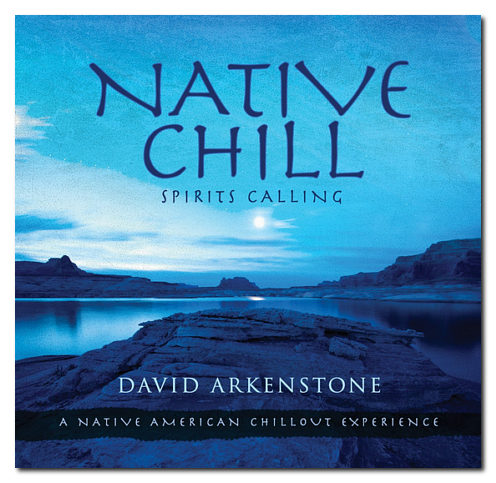 david-arkenstone-native-chill