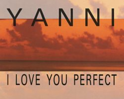 yanni-i-love-you-perfect