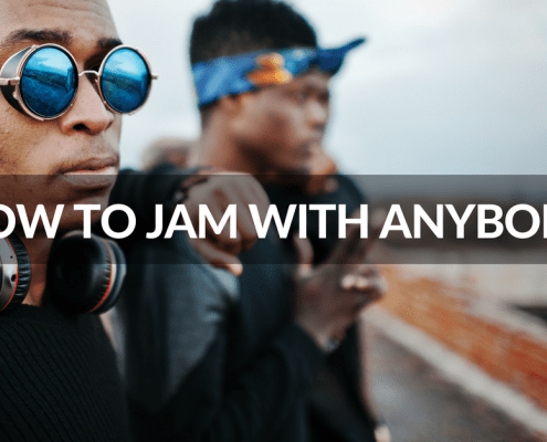 How to play and jam with anybody