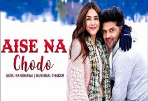 Read more about the article aise na chhodo song lyrics