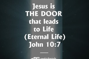 JESUS THE DOOR THAT LEADS TO ETERNAL LIFE