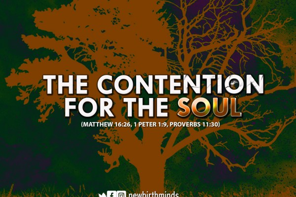 THE CONTENTION FOR THE SOUL