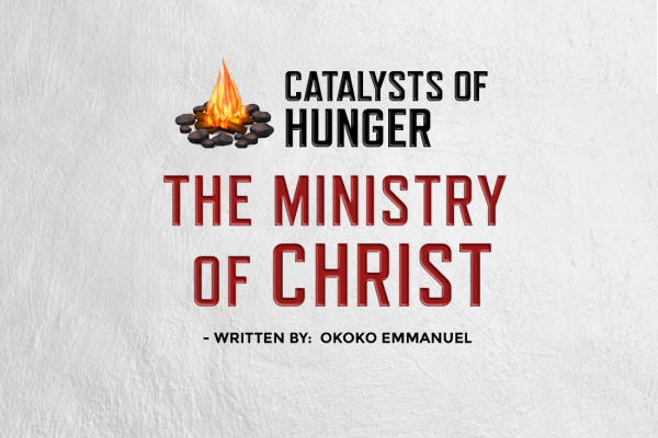 THE MINISTRY OF THE CHRIST