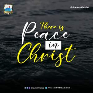 PEACE IN CHRIST – NBM Weekly Drive