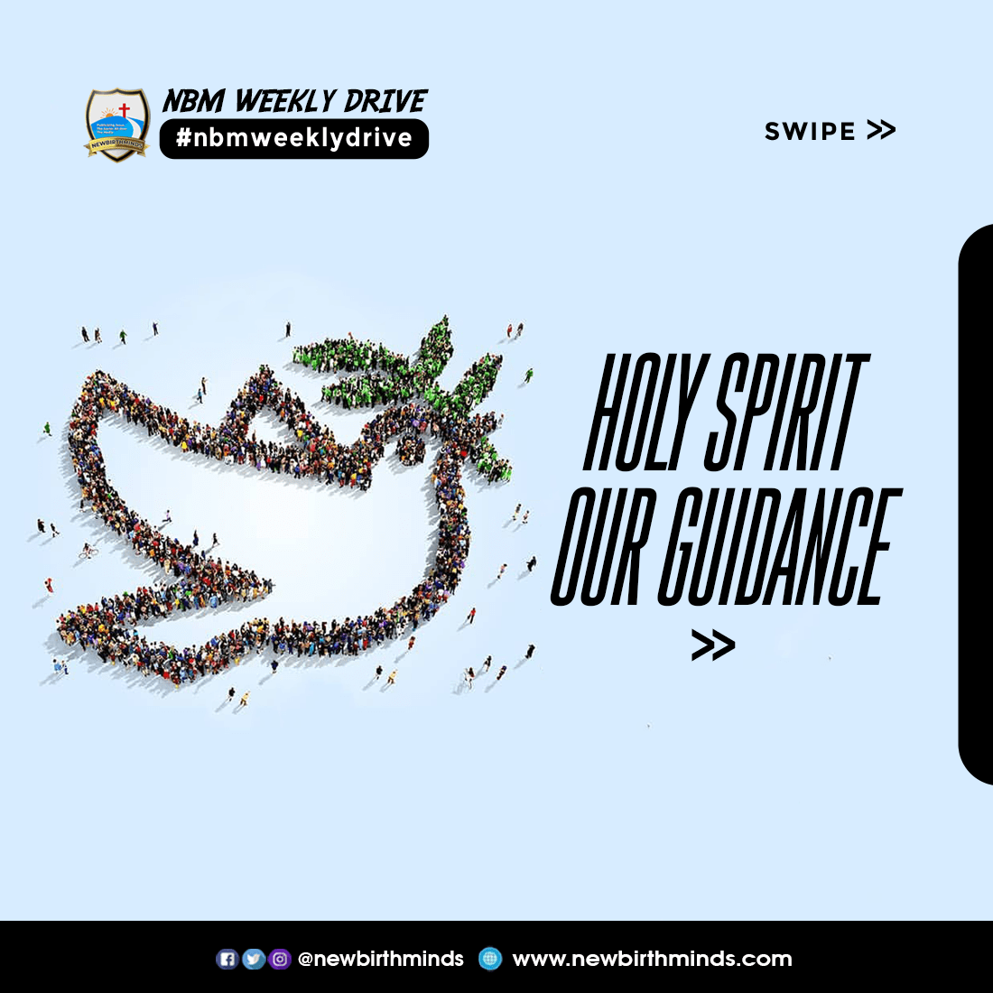 Holy Spirit Our Guide – NBM Weekly Drive