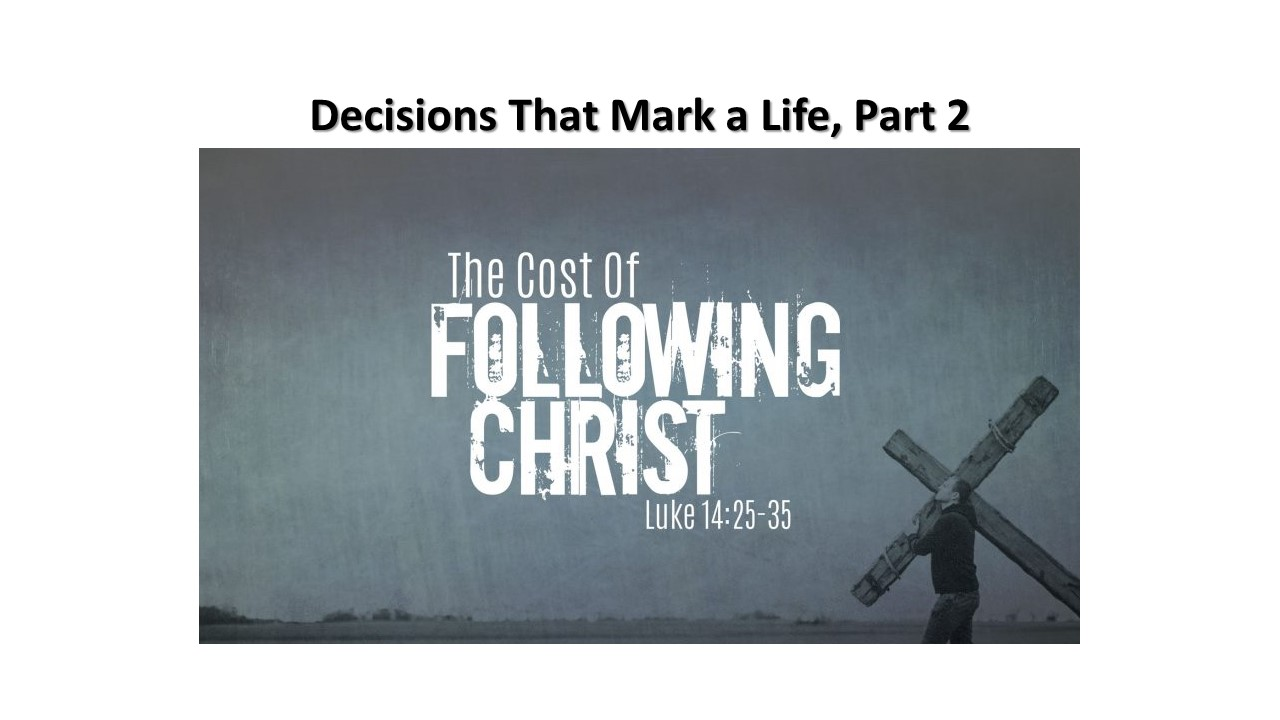 A Decision to Follow Christ