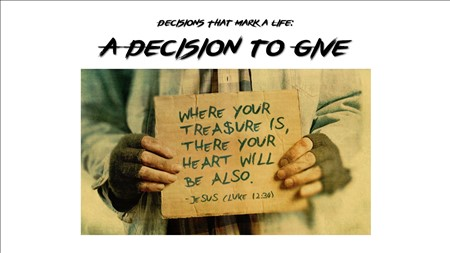 A Decision to Give