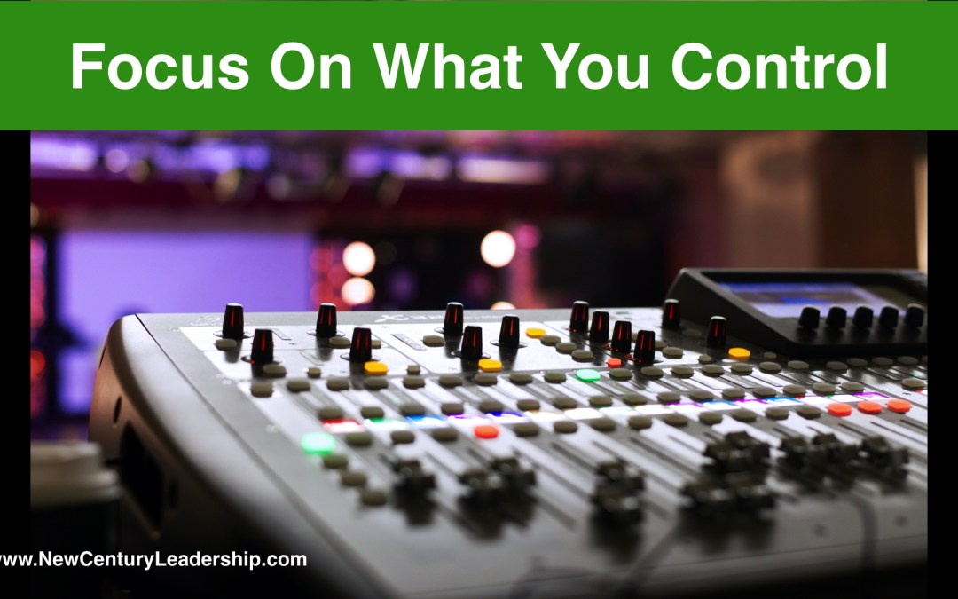 Focus On What You Control