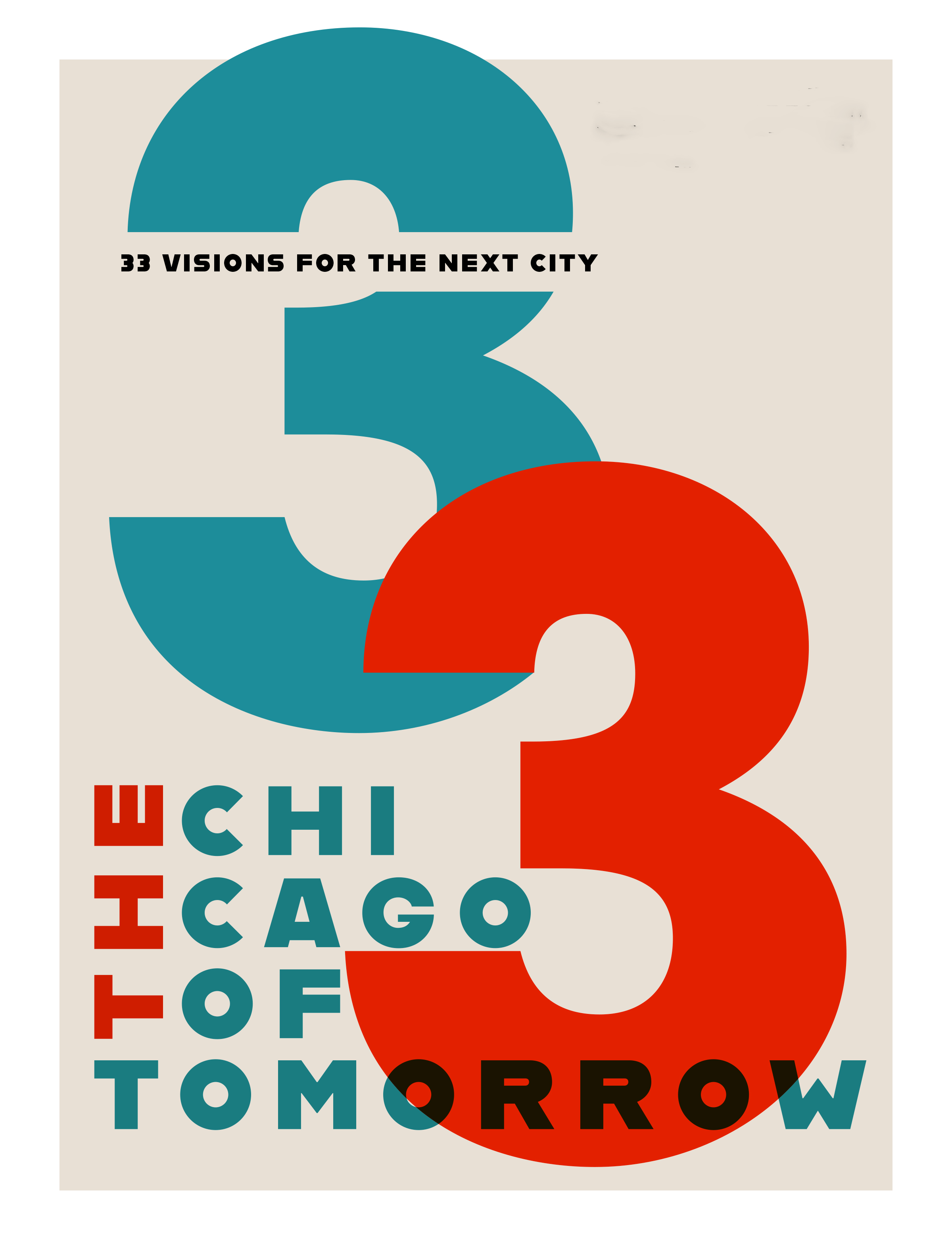 The Chicago of Tomorrow: Thirty-three visions for the next