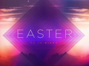 Easter Services He Is Risen