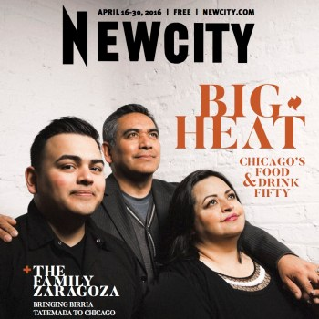 Newcity's April Issue Features The Big Heat, a Look at Leading Figures in the Food Industry