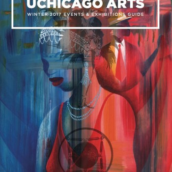 Newcity Custom: UChicago Arts Magazine, Spring 2017 Edition