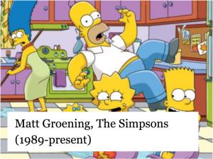 Matt Groening, The Simpsons (1989-present)