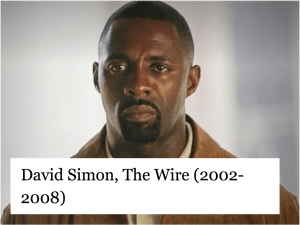 David Simon, The Wire (2002-2008)
