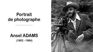 Ansel Adams (1902 – 1984)