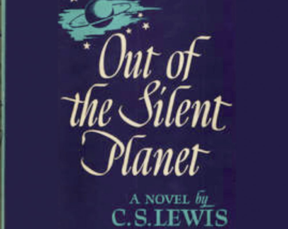C.S. Lewis on Scientism in Out of theSilent Planet
