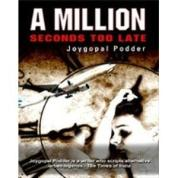 """Cover of """"A Million Seconds Too Late"""" by Joygopal Podder"""