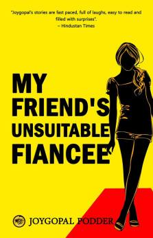 """Cover of """"My friend's unsuitable Fiancee"""""""