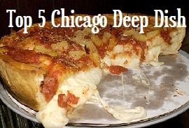 Top 5 Chicago Deep Dish Pizza