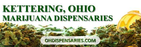 Medical and recreational dispensaries in Kettering