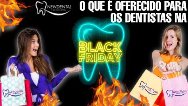 Black Friday Dentistas odontologia