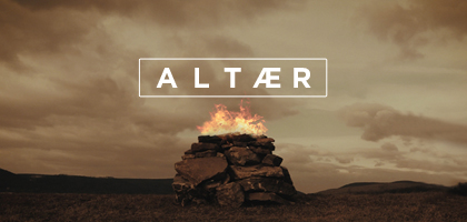 Altær, Part 5 – Worship Alters Everything