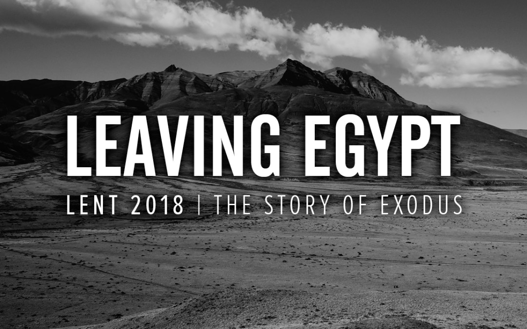 Leaving Egypt, Part 6 – Leaving Restlessness