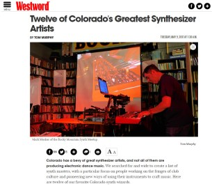 "Twelve of Colorado's Greatest Synthesizer Artists"" – Westword Magazine"