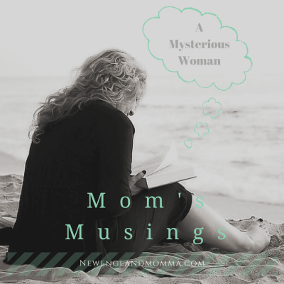 Mom's Musings – A Mysterious Woman