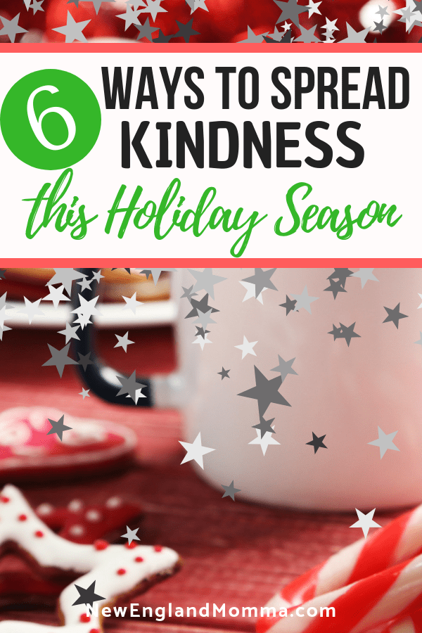 Unexpected acts of kindness go a long way and might encourage others to pay it forward, too. Here are 6 ways to spread kindness this holiday season.